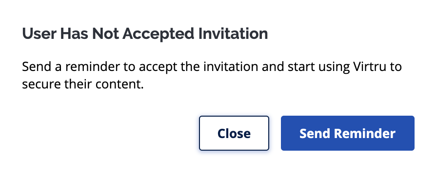 User Has Not Accepted Invitation prompt