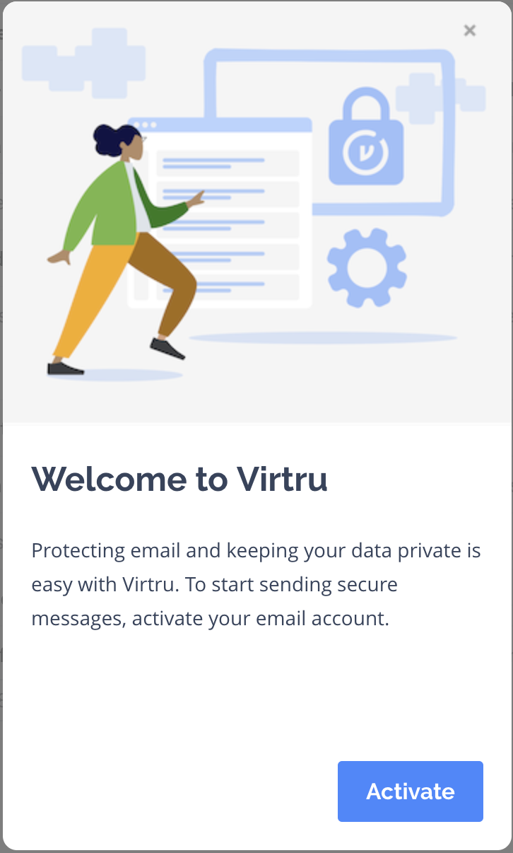 Virtru modal with activate button