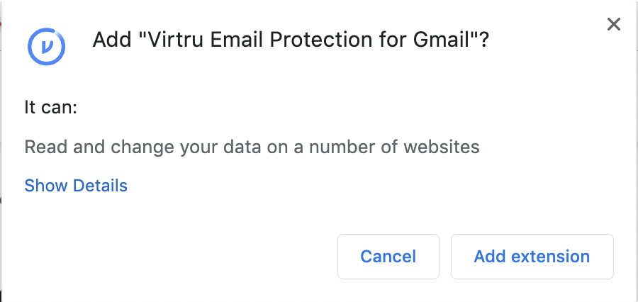 Modal with prompt to confirm that you want to add Virtru email extension