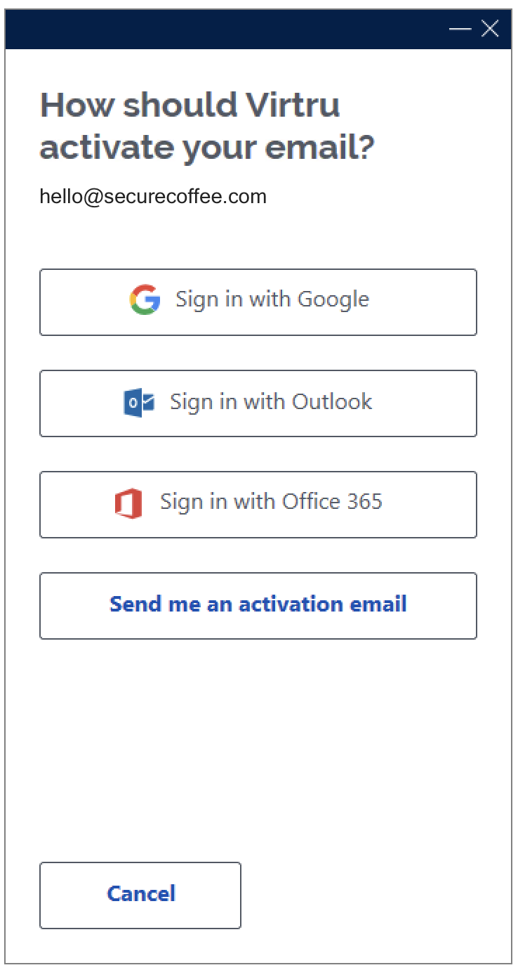 Modal of how should Virtru activate your email? With Sign in with Google, Outlook, Office 365 options, and send an activation email
