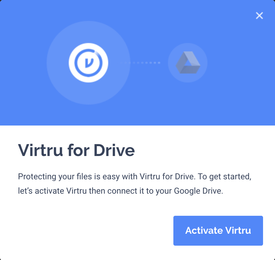 Virtru for Drive activation prompt