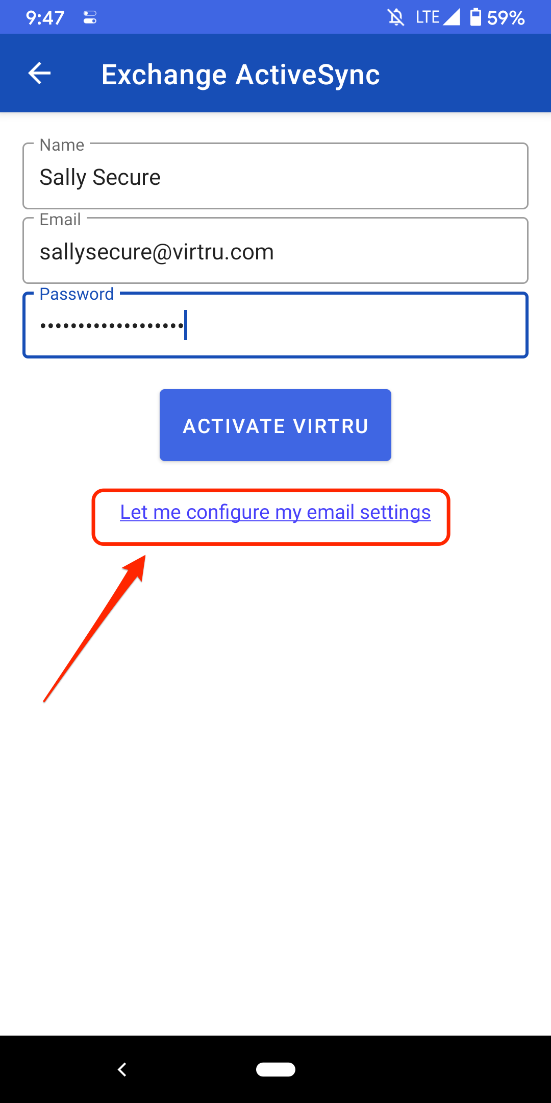 Exchange ActiveSync form filled out and let me configure my settings pointed out